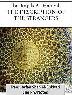 THE DESCRIPTION OF THE STRANGERS Ibn Rajab Al-Hanbali (Sheikhy notes)