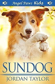 Sundog (Angel Paws Kids Book 2)