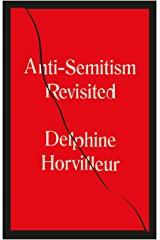 Anti-Semitism Revisited: How the Rabbis Made Sense of Hatred (English Edition) Format Kindle