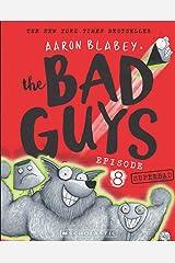 The Bad Guys: Episode 8 Superbad Paperback
