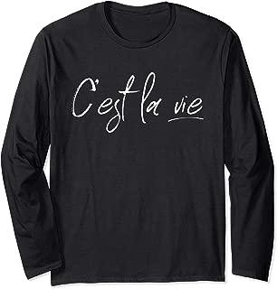 C'est La Vie France French Lover Gift Long Sleeve T-Shirt