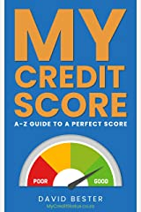 MY CREDIT SCORE: A-Z GUIDE TO A PERFECT SCORE (South African Edition) Kindle Edition