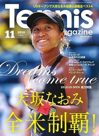 2018-11-Tennis magazine feature story: a 2018 US OPEN efforts featured Osaka Naomi U.S. domination! JAPANESE MAGAZINE November issue