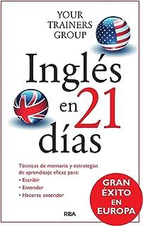 Inglés en 21 días (PRACTICA) (Spanish Edition)