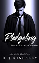 Pledgeling: An MMM Short Story (Short & Scorching Book 2) (English Edition)