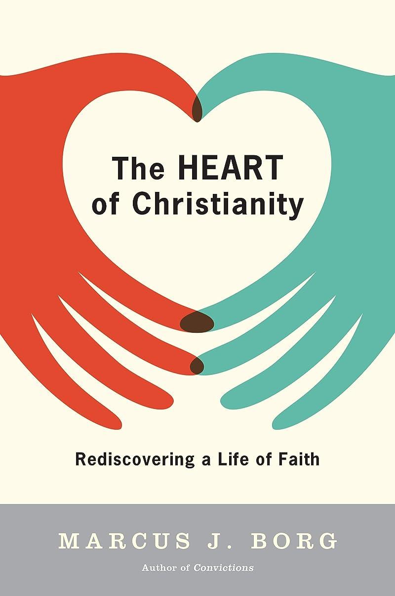 束ねる状洪水The Heart of Christianity: Rediscovering a Life of Faith (English Edition)