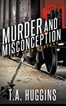 Murder and Misconception: A Ben Time Mystery