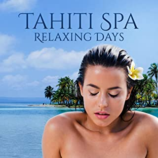 Tahiti Spa Relaxing Days