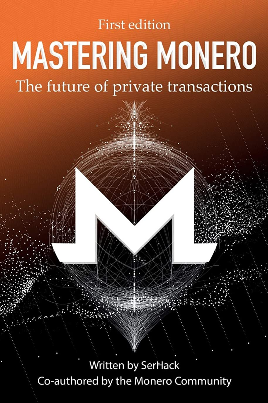 バウンド群集迷惑Mastering Monero: The future of private transactions