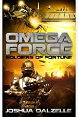 Omega Force: Soldiers of Fortune (OF2) Kindle Edition