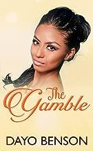 The Gamble: A Contemporary Christian Romance (The Dare Book 3)