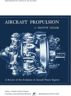 Aircraft Propulsion: A Review of the Evolution of Aircraft Piston Engines