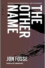 The Other Name: Septology I-II Kindle Edition