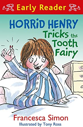 Horrid Henry Tricks the Tooth Fairy (Early Reader) [Lingua inglese]