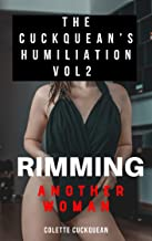 The Cuckquean's Humiliation and Degradation 2: Her first time rimming another woman