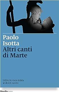 Altri canti di Marte: Udire in voce mista al dolce suono (I nodi) (Italian Edition)