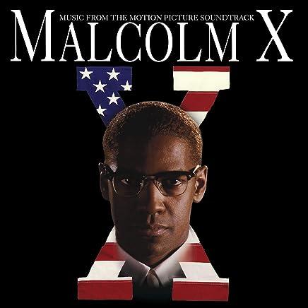 Malcolm X (Motion Picture - Related Recordings) - Malcolm X Soundtrack (2019) LEAK ALBUM