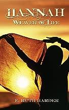 Hannah: Weaver of Life