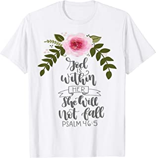 GOD IS WITHIN HER SHE WILL NOT FALL- Women Christian Gift T-Shirt