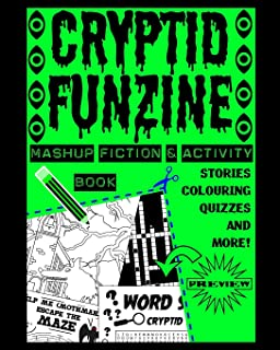 Cryptid Funzine: A Cryptid Fiction, Colouring and Activity Zine!