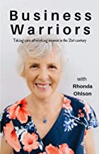 Business Warriors with Rhonda Ohlson: Taking Care of Working Women in the 21st Century