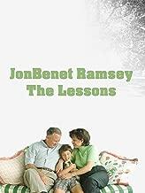 JonBenet Ramsey - The Lessons