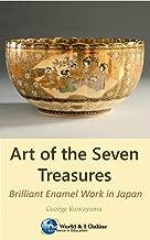 Art of the Seven Treasures: Brilliant Enamel Work in Japan