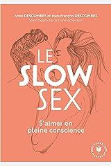 Le slow sex: S aimer en pleine conscience Capa comum