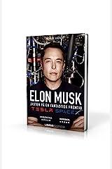 Elon Musk - Tesla, PayPal, SpaceX og jagten på en fantastisk fremtid (Danish Edition) Kindle Edition