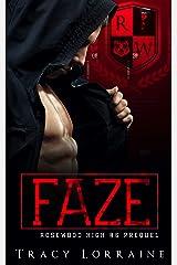 FAZE: A Dark High School Bully Romance (Rosewood High) (English Edition) Format Kindle