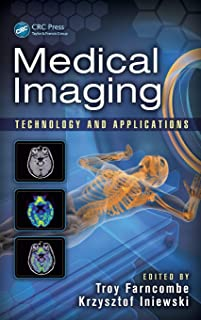 Medical Imaging: Technology and Applications: 18