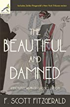 The Beautiful and Damned: Annotated Warbler Classics Edition