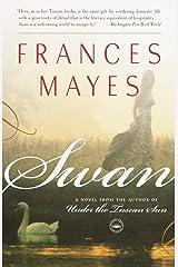 Swan: A Novel Kindle Edition