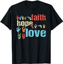 ASL Faith Hope Love Non Verbal American Sign Language Deaf T-Shirt