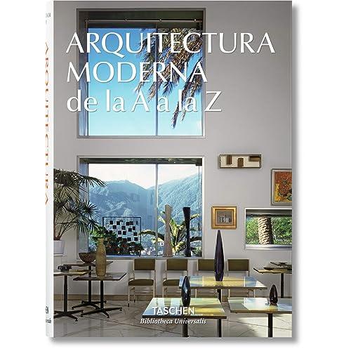 Modern Architecture A–Z (Bibliotheca Universalis)