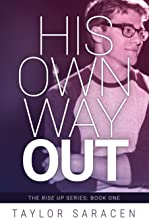 His Own Way Out (Rise Up)