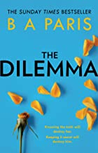 Cover image of The Dilemma by B A Paris