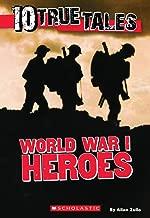 الحرب العالمية I Heroes (حقيقية Tales عشرة أعوام)