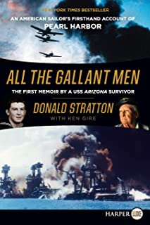 All the Gallant Men: An American Sailor's Firsthand Account of Pearl Harbor [Large Print]