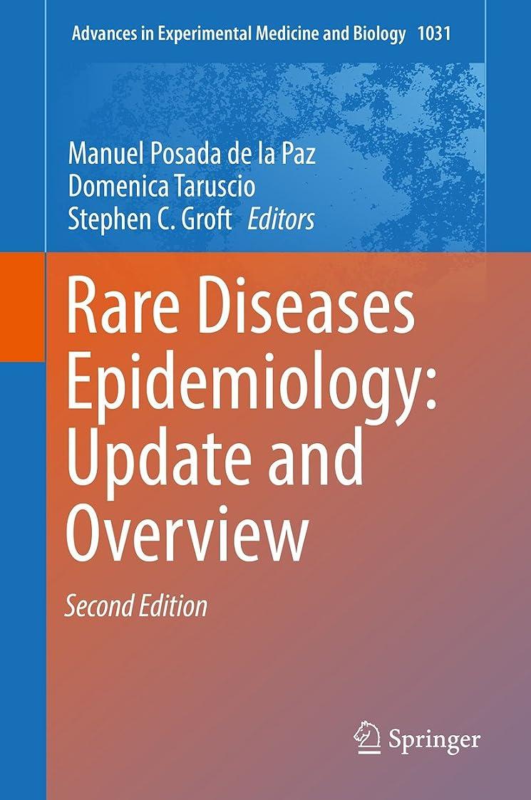 レンチ衝突コースベジタリアンRare Diseases Epidemiology: Update and Overview (Advances in Experimental Medicine and Biology Book 1031) (English Edition)