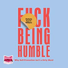 F*ck Being Humble