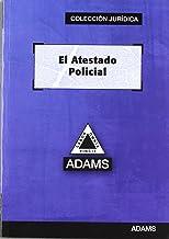 El atestado policial