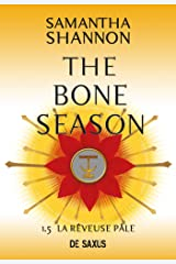 The Bone Season T1.5 - La Rêveuse Pâle Format Kindle