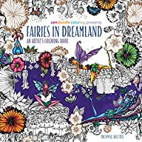 Zendoodle Coloring Presents Fairies in Dreamland: An Artist's Coloring Book