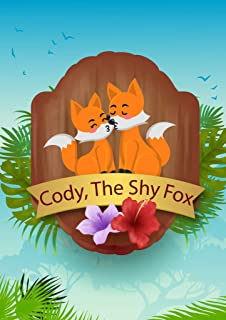 Cody, The Shy Fox: bedtime story for kid (Bedtime stories book series for children 3)