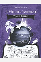 World Builder: A Writer's Workbook (Workbooks for writers) ペーパーバック