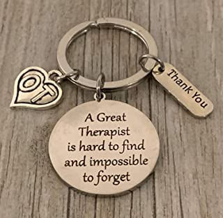 Occupational Therapy Keychain - Occupational Therapy Jewelry - Perfect Gifts for Occupational Therapists, A Great Therapist is Hard to Find but Impossible to Forget