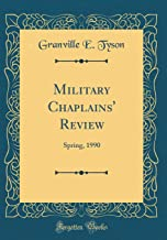Military Chaplains' Review: Spring, 1990 (Classic Reprint)