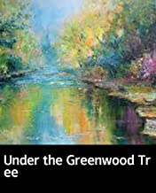 Illustrated Under the Greenwood Tree: Classic history books