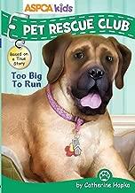 ASPCA kids: Pet Rescue Club: Too Big to Run (4)